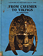 Looking at History Book 1: From Cavemen to…