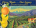 Citrus Roots...our Legacy Citriculture to…