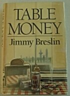Table Money by Jimmy Breslin