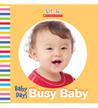 Baby Days: Busy Baby by Scholastic Inc.