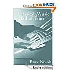 Classical Music Hall of Fame by Barry Krusch