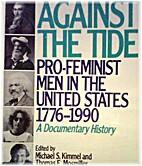 Against the Tide: Pro-Feminist Men in the…