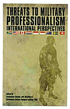 Threats to military professionalism :…