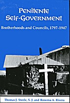 Penitente self-government: Brotherhoods and…