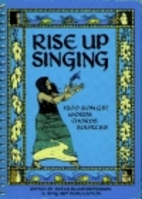 Rise Up Singing: The Group Singing Songbook…