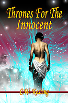 Thrones for the Innocent by C. W. Kesting