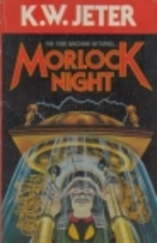 Morlock night by K. W. Jeter