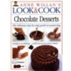 Look & Cook: Chocolate Desserts by Anne…