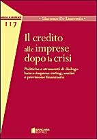 Il credito alle imprese dopo la crisi -…