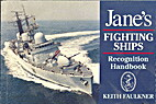 Jane's Fighting Ships Recognition Handbook…