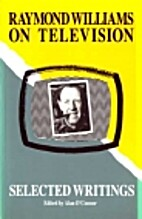 Raymond Williams on Television : Selected…