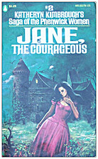Jane, the Courageous by Katheryn Kimbrough
