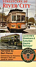 Streetcars of River City by George Yater,…