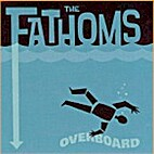 Overboard by The Fathoms