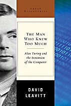 Man Who Knew Too Much by David Leavitt
