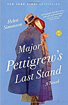 Major Pettigrew's Last Stand: A Novel by…