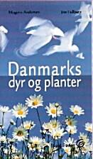 Danmarks dyr og planter by Mogens Andersen
