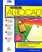 Maximizing AutoCAD Volume I: Customizing…