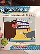 (Sight Word Stories) Bull and Turkey Learn…