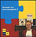 Almanak van barmhartigheid. Dl. 2: Groei by…