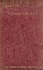 Bacon Is Shakespeare, by Sir Edward…