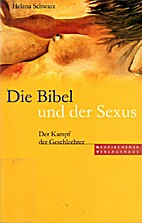 Die Bibel und der Sexus : Der Kampf der…