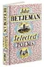 Selected Poems by John Betjeman