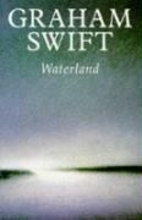 Waterland by Graham Swift