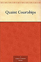 Quaint Courtships by N/A