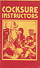 Cocksure instructors by Mike Wayne