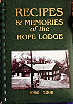 Recipes and Memories of the Hope Lodge…