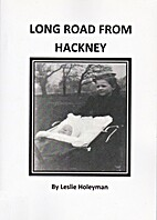 Long Road From Hackney by Leslie Holeyman