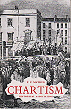 Chartism by F. C. Mather