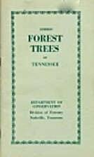 Common Forest Trees of Tennessee: How to…
