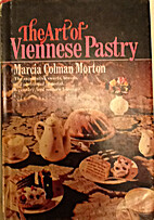 The art of Viennese pastry by Marcia Morton