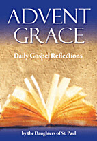 Advent Grace: Daily Gospel Reflections by…
