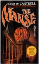 The Manse by Lisa W. Cantrell