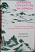 Japanese Literature in Chinese, Vol. 2 by…