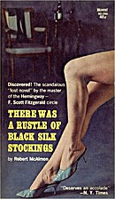 There Was a Rustle of Black Silk Stockings…
