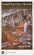 Muerte En LA Carretera/Death on the Highway…
