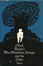 Mark Twain's The mysterious stranger…