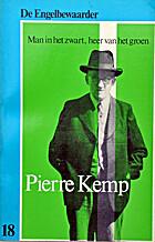 Pierre Kemp man in het zwart, heer van het…