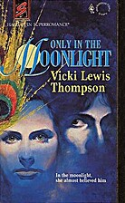 Only in the Moonlight by Vicki Lewis…