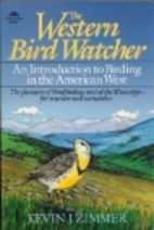 The Western Bird Watcher: An Introduction to…