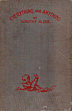 Everything and anything by Dorothy Aldis