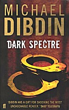 Dark Spectre by Michael Dibdin