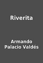 Riverita by Armando Palacio Valdés