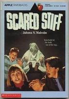 Scared Stiff by Jahnna N. Malcolm