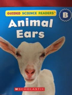 Animal Ears (Guided Science Readers) by…