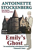 Emily's Ghost by Antoinette Stockenberg